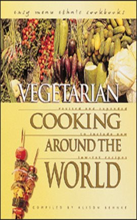 Cover image for Vegetarian Cooking around the World