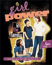 Girl Power in the Family