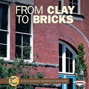From Clay to Bricks