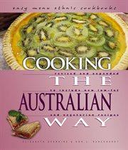 Cooking the Australian Way