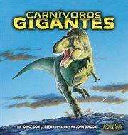 Carnâivoros gigantes