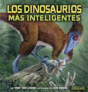 Los dinosaurios mâas inteligentes
