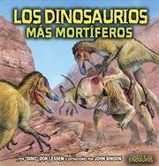 Los dinosaurios mâas mortâiferos