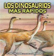Los dinosaurios mâas râapidos