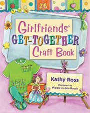 Girlfriends' Get-together Craft Book
