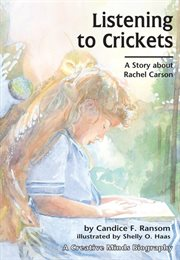 Listening to crickets: a story about Rachel Carson cover image