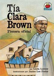 Tía clara brown