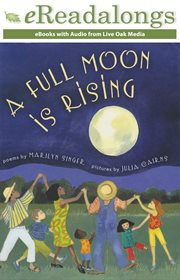 A full moon is rising : poems cover image