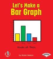Let's Make A Bar Graph