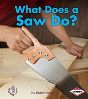 What Does A Saw Do?