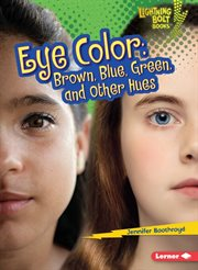 Eye color: brown, blue, green, and other hues cover image