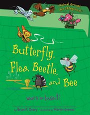Butterfly, Flea, Beetle, and Bee