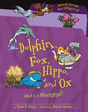 Dolphin, Fox, Hippo and Ox