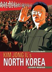 Kim Jong Il's North Korea