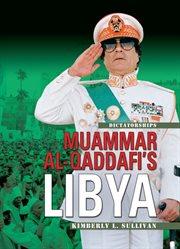 Muammar Al-Qaddafi's Libya