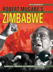 Robert Mugabe's Zimbabwe