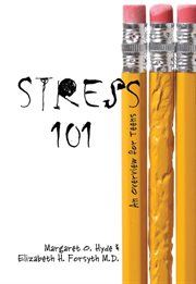 Stress 101: an overview for teens cover image