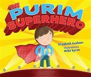 The Purim superhero cover image