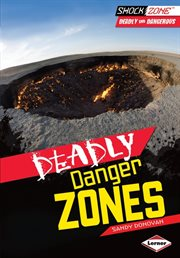 Deadly Danger Zone