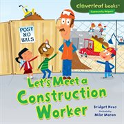 Let's meet a construction worker cover image