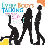 Every Body's Talking
