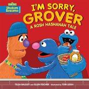 I'm Sorry, Grover!