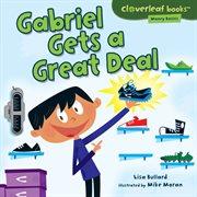 Gabriel Gets A Great Deal