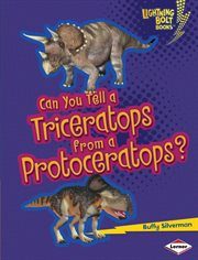 Can You Tell A Triceratops From A Protoceratops?