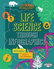 Life Science Through Infographics