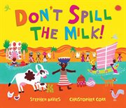 Don't spill the milk cover image