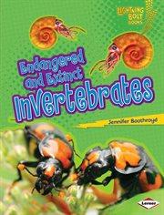 Endangered and Extinct Invertebrates