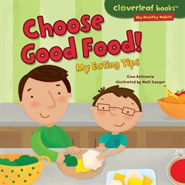 Cover image for Choose Good Food!
