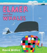 Elmer and the Whales