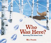 Who was here? discovering wild animal tracks cover image