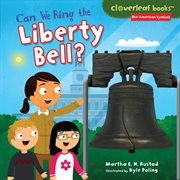 Can We Ring the Liberty Bell?
