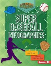 Super Baseball Infographics