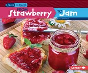 From Strawberry to Jam