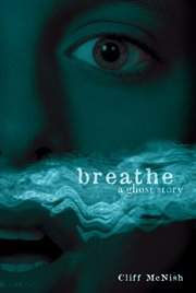 Breathe a ghost story cover image