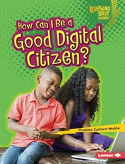 How can I be a good digital citizen? cover image