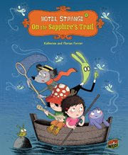 Hotel Strange. Issue 2, On the sapphire's trail cover image