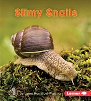 Slimy snails cover image