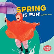 Spring is fun! cover image
