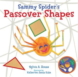 Cover image for Sammy Spider's Passover Shapes
