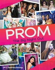 Prom. The Big Night Out cover image