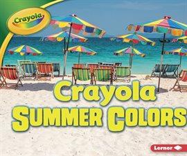Crayola ® Summer Colors