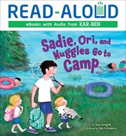 Sadie, Ori, and Nuggles go to camp cover image