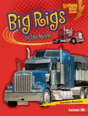 Big rigs on the move cover image