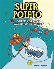 Super Potato's galactic breakout cover image