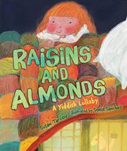 Raisins and almonds : a Yiddish lullaby cover image