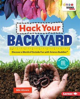 Hack Your Backyard